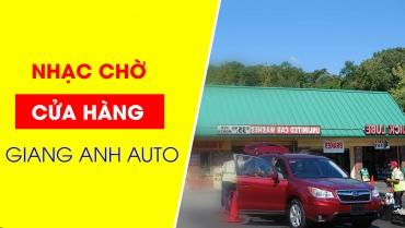 Thu âm Nhạc chờ cửa hàng Giang Anh AutuSpa